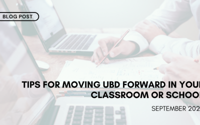 Tips for Moving UbD Forward in your Classroom or School