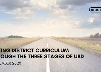 Taking District Curriculum Through the Three Stages of UbD