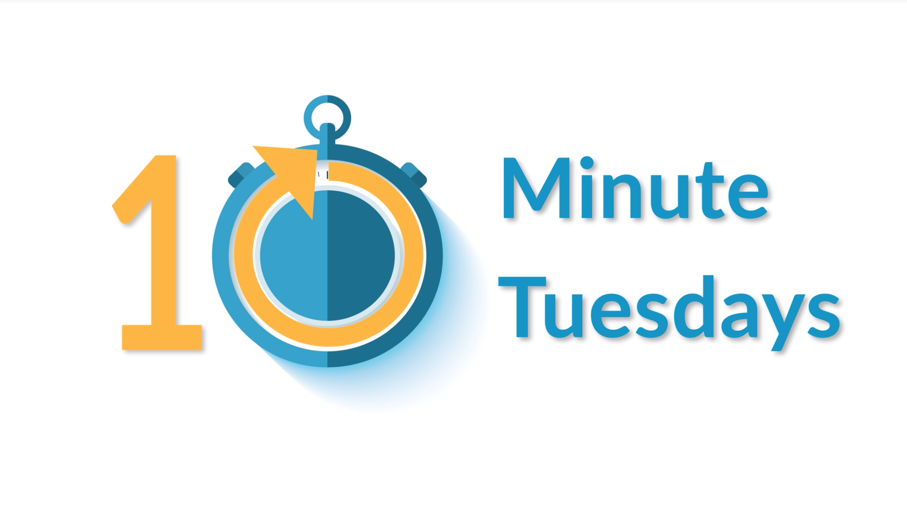10 Minute Tuesdays