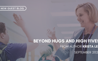"""Beyond Hugs and High Fives"" by Krista Leh"