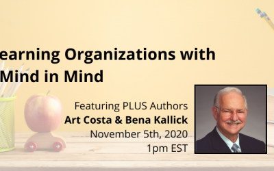 Leading Learning Organizations with Habits of Mind