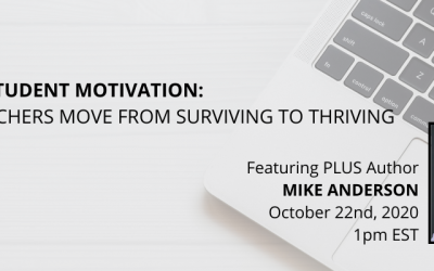 Boosting Student Motivation: Helping Teachers Move from Surviving to Thriving