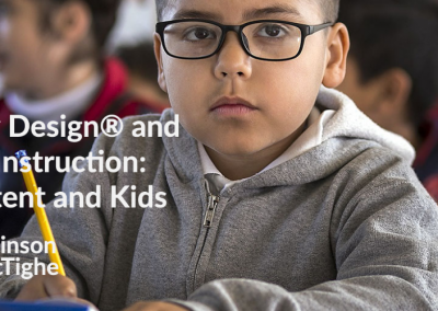 Understanding by Design® and Differentiated Instruction: Connecting Content and Kids
